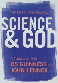 DVD Science and God:Conversation with Guinness and Lennox