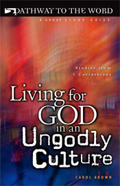 Living For God in an Ungodly Culture  ECS