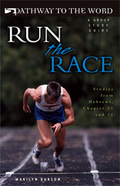 Run The Race -Hebrews 11-12 (Group Study Guide) ECS