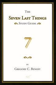 Seven Last Things Study Guide (Rev 19-21)  ECS