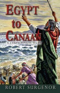 Egypt to Canaan A Comprehensive Study