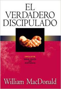 True Discipleship SPANISH El Verdadero Discipulado