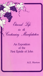 Eternal Life in its Continuing Manifestation (1 John)