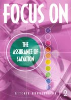 Focus on the Assurance of Salvation #2