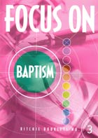 Focus on Baptism #3