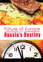 Future of Europe & Russias Destiny