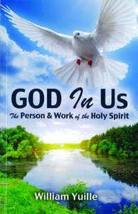 God in Us The Person & Work of the Holy Spirit