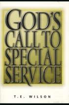 Gods Call to Special Service