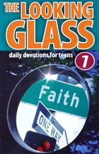 Looking Glass Volume 1 (Devotions for Teens)