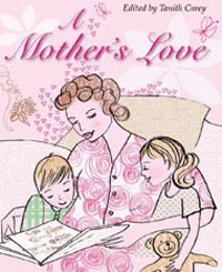 Mothers Love, A