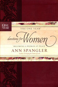 One Year Devotions for Women Becoming a Woman at Peace
