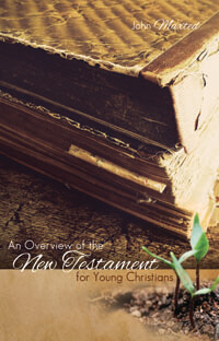 Overview of the New Testament for Young Christians