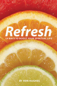 Refresh 19 Ways to boost your Spiritual Life