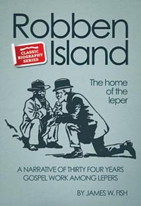 Robben Island The Home of The Leper CLASSIC BIOGRAPHY SERIES