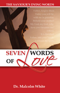 Seven Words of Love: The Saviours Dying Words