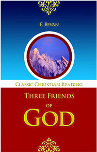 Three Friends of God (Classic Reading)