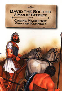 David The Soldier Man of Patience (Bible Wise Series)