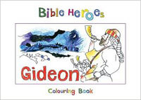 Bible Heroes Gideon Coloring Book