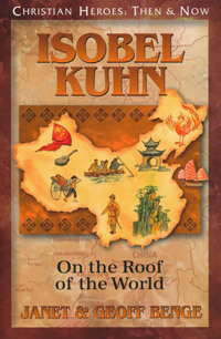 C.H. Isobel Kuhn On the Roof of the World