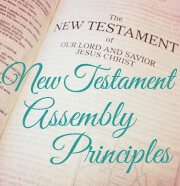 New Testament Assembly Principles