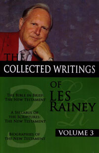 Collected Writings of Les Rainey: Volume 3, The