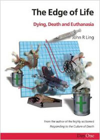 Edge of Life, The (Dying, Death and Euthanasia)