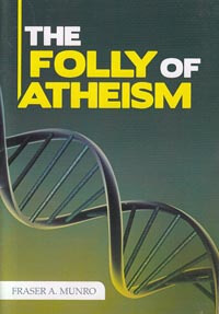 Folly Of Atheism, The