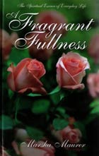 Fragrant Fullness, A