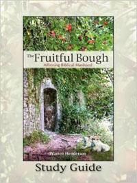 Fruitful Bough Study Guide