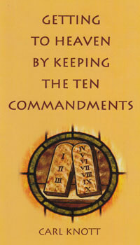 Getting to Heaven by Keeping the Ten Commandments