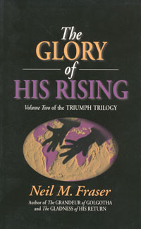 Glory of His Rising, The (Volume 2)