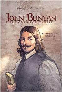 John Bunyan: Prisoner for Christ