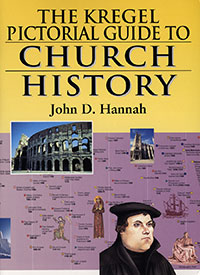 Kregel Pictorial Guide to Church History