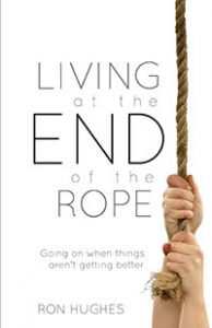 Living at the End of the Rope