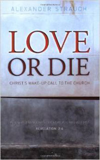 Love Or Die (Christs Wake-Up Call to the Church)
