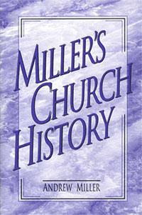 Millers Church History  HC