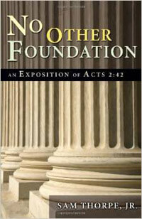 No Other Foundation (Exposition of Acts 2:42)  ECS