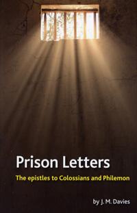 Prison Letters Colossians & Philemon