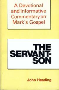 Servant Son, The (Marks Gospel)