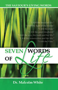 Seven Words of Life: The Saviours Living Words
