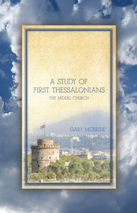 Study of First Thessalonians The Model Church