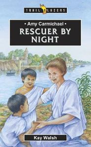 TBS Amy Carmichael Rescuer By Night