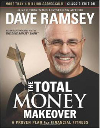 The Total Money Makeover: Classic Edition HC