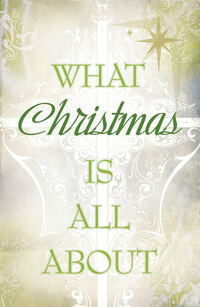 Tract: What Christmas Is All About (KJV)