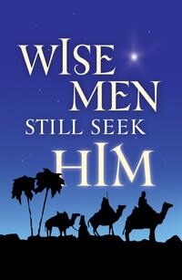 Tract: Wise Men Still Seek Him (KJV) Christmas