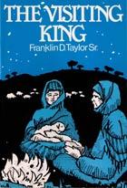 Visiting King, The (Christmas Play)