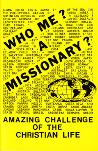 Who Me? A Missionary?