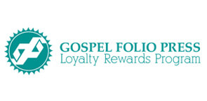 Gospel Folio Press Loyalty Rewards Program