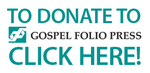 Donate to Gospel Folio Press
