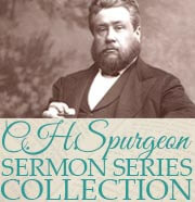 C.H. Spurgeon Sermon Collection Series
